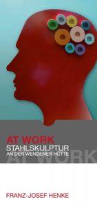 AT WORK – Stahlskulptur