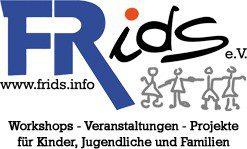 FRids e.V. – Workshops - Veranstaltungen - Projekte für Kinder, Jugendliche und Familien
